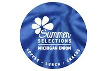 Summer selections at the Michigan Union