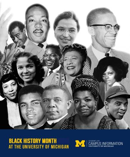 "Poster of famous African Americans with text ""Black History Month at the University of Michigan"""
