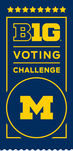 """BIG 10 Voting Challenge"" for the University of Michigan"