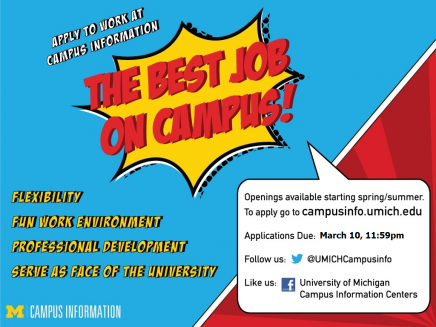 Work for Campus Information! The Best Job on Campus! Flexibility, Fun work environment, Professional development, Serve as face of the University. Openings available starting spring/summer, application due March 10